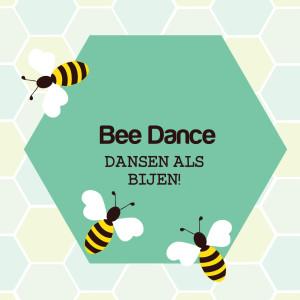 Bee Dance vanaf 8 jaar!